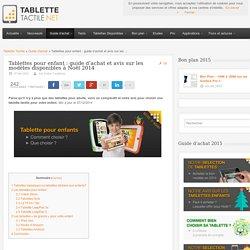 Tablette enfant : guide d'achat et avis sur les modèles 2015
