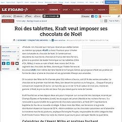Conjoncture : Roi des tablettes, Kraft veut imposer ses chocolats de Noël