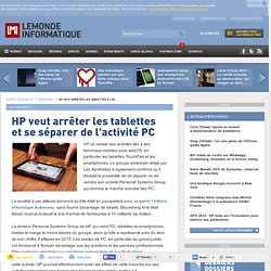 Stratégie - HP veut arrêter les tablettes et se séparer de l'activité PC