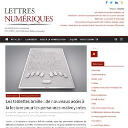 Les tablettes braille : de nouveaux accès à la lecture pour les personnes malvoyantes