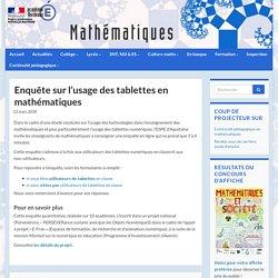 Enquête sur l'usage des tablettes en mathématiques - Mathématiques