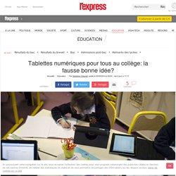 Tablettes numériques pour tous au collège: la fausse bonne idée?