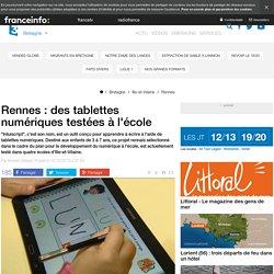 Rennes : des tablettes numériques testées à l'école