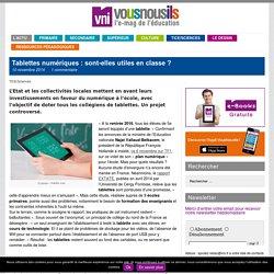 Tablettes numériques : sont-elles utiles en classe ? » VousNousIls