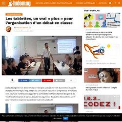 """Les tablettes, un vrai """"plus"""" pour l'organisation d'un débat en classe"""