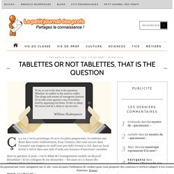 Tablettes or not tablettes, that is THE question
