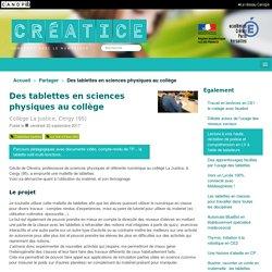 Des tablettes en sciences physiques au collège - Créatice