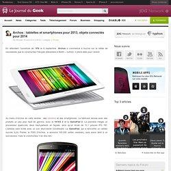 Archos : tablettes et smartphones pour 2013, objets connectés pour 2014