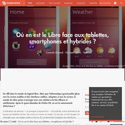 Où en est le Libre face aux tablettes, smartphones et hybrides ? - Tech