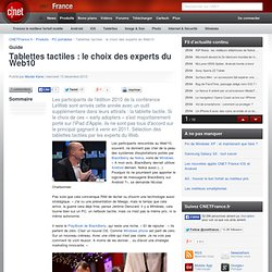 Tablettes tactiles : le choix des experts du Web10