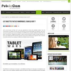 Les tablettes tactiles numériques, à quoi ça sert ? - PubdeCom