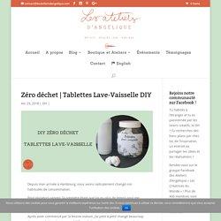 Zéro déchet Tablettes Lave-Vaisselle