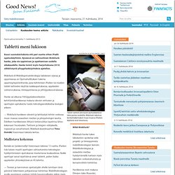 Tabletti meni lukioon - Good News from Finland