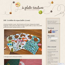 A plate couture DIY : le tablier de repas (taille 1/2 ans)