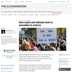 How myths and tabloids feed on anomalies in science