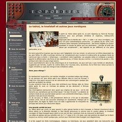 Le tablut, le hnefatafl et autres jeux nordiques
