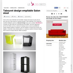 Tabouret design empilable Salon stool