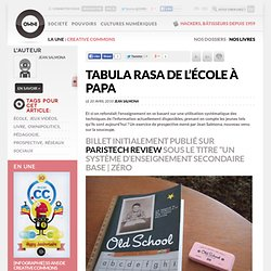 Tabula rasa de l'école à papa » Article » owni.fr, digital journ