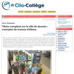 Tâche complexe sur la ville de ... - Clio-Collège
