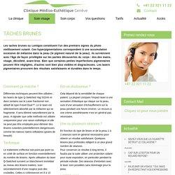 TACHES BRUNES - Clinique Médico Esthétique Genève