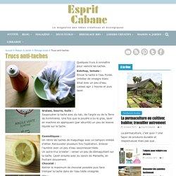 Trucs anti-taches, Esprit Cabane, idees creatives et ecologiques