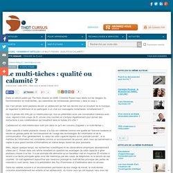Le multi-tâches : qualité ou calamité ?