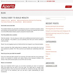 Tackle debt to build wealth