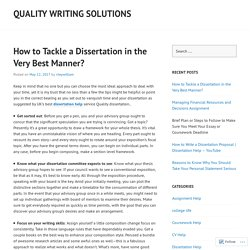 How to Tackle a Dissertation in the Very Best Manner?