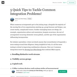 5 Quick Tips to Tackle Common Integration Problems!