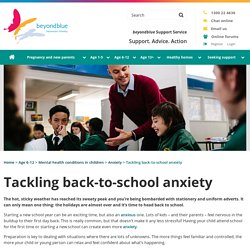 Tackling back to school anxiety