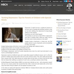Tackling Depression: Tips for Parents of Children with Special Needs -