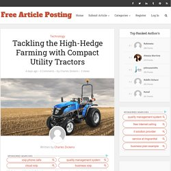 Tackling the High-Hedge Farming with Compact Utility Tractors