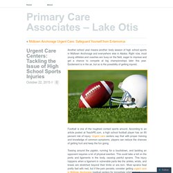 Urgent Care Centers: Tackling the Issue of High School Sports Injuries