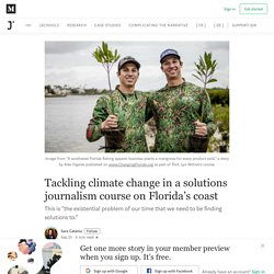Tackling climate change in a solutions journalism course on Florida's coast