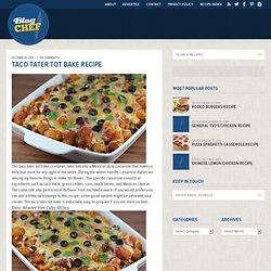 Taco Tater Tot Bake Recipe