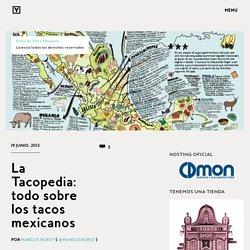 La Tacopedia: todo sobre los tacos mexicanos