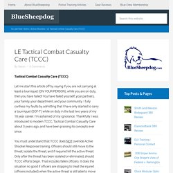LE Tactical Combat Casualty Care (TCCC)
