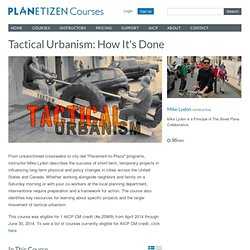 Tactical Urbanism: How It's Done