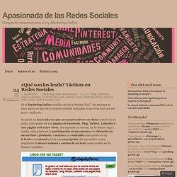 ¿Qué son los leads? Tácticas en Redes Sociales