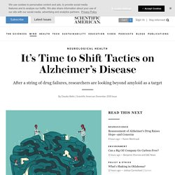 It's Time to Shift Tactics on Alzheimer's Disease
