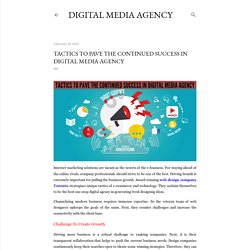 Tactics To Pave The Continued Success In Digital Media Agency