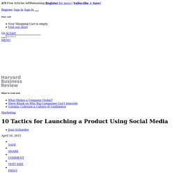 10 Tactics for Launching a Product Using Social Media