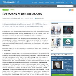 Six tactics of natural leaders