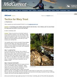 Tactics for Wary Trout