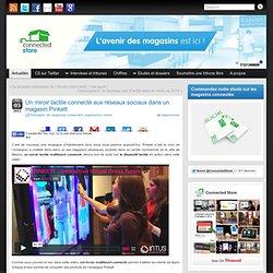 Un miroir tactile connecté aux réseaux sociaux dans un magasin Pinkett