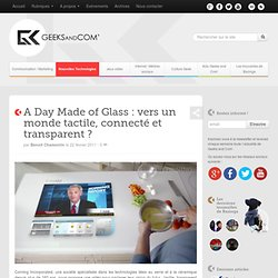 A Day Made of Glass : vers un monde tactile, connecté et transparent ?