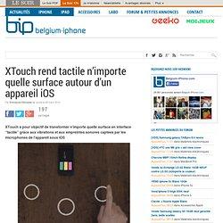 XTouch rend tactile n'importe quelle surface autour d'un appareil iOS