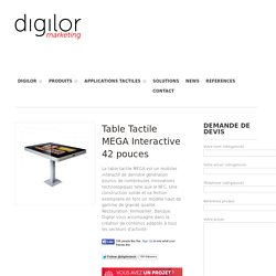 Table Tactile MEGA Interactive 42 pouces