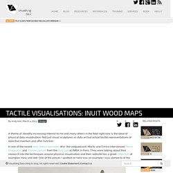 Tactile visualisations: Inuit wood maps