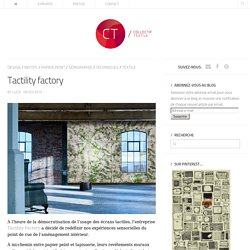 Tactility factory